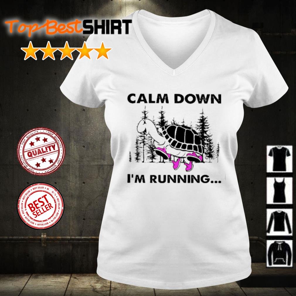 Turtle Calm down I'm running s v-neck-t-shirt