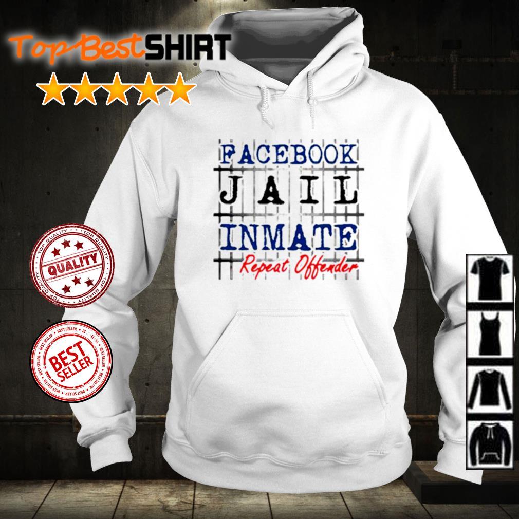 Facebook jail inmate repeat offender s hoodie