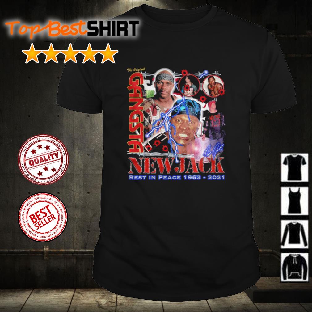 New Jack The Original Gangsta Tribute shirt