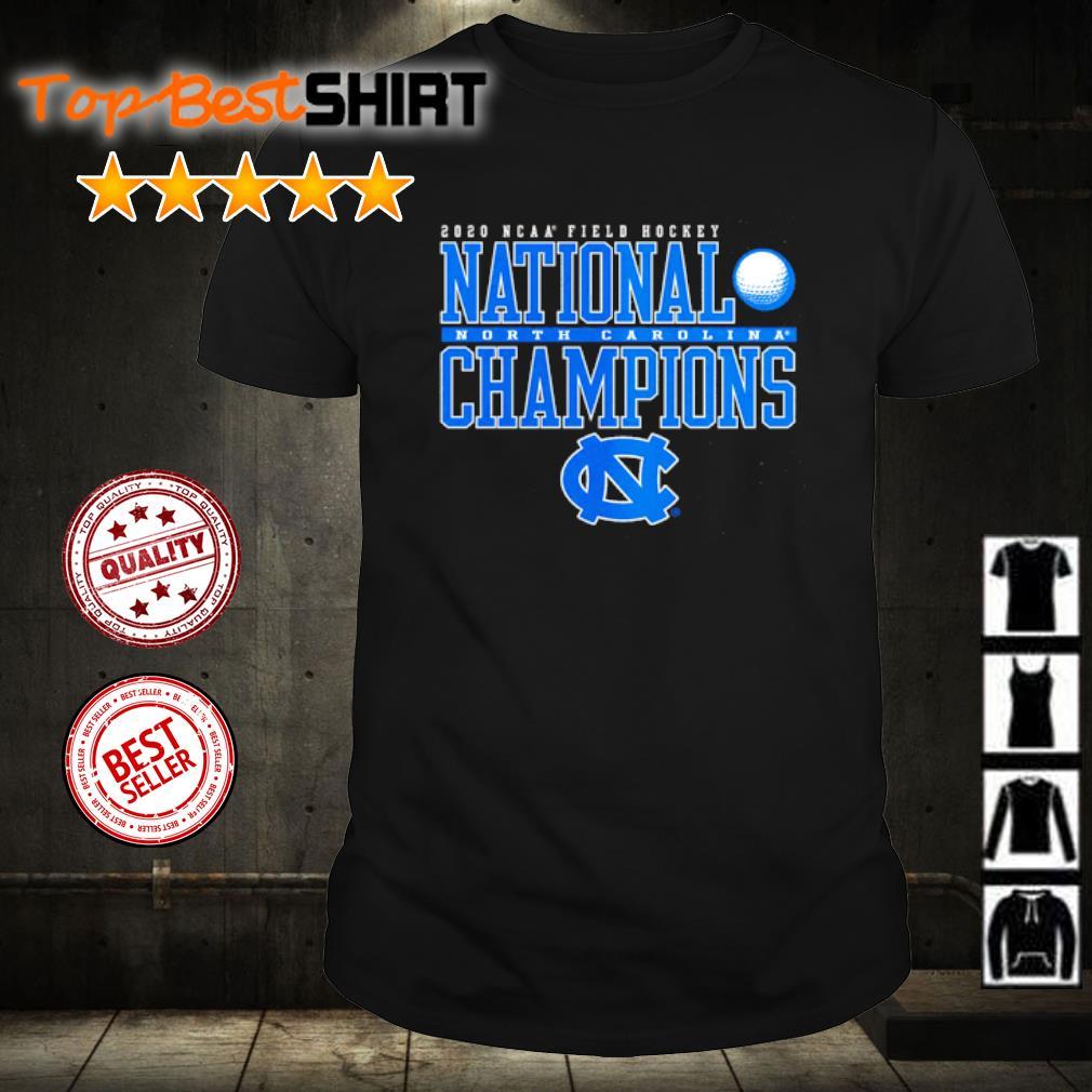 North Carolina Tar Heels 2020 NCAA Women's Field Hockey National Champions shirt