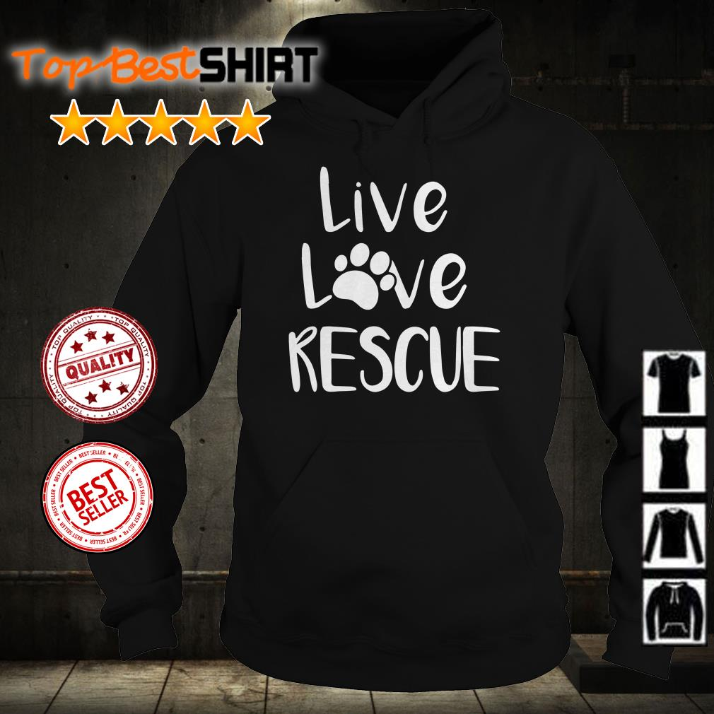 Dog paws live love rescue shirt from Nicefrogtees