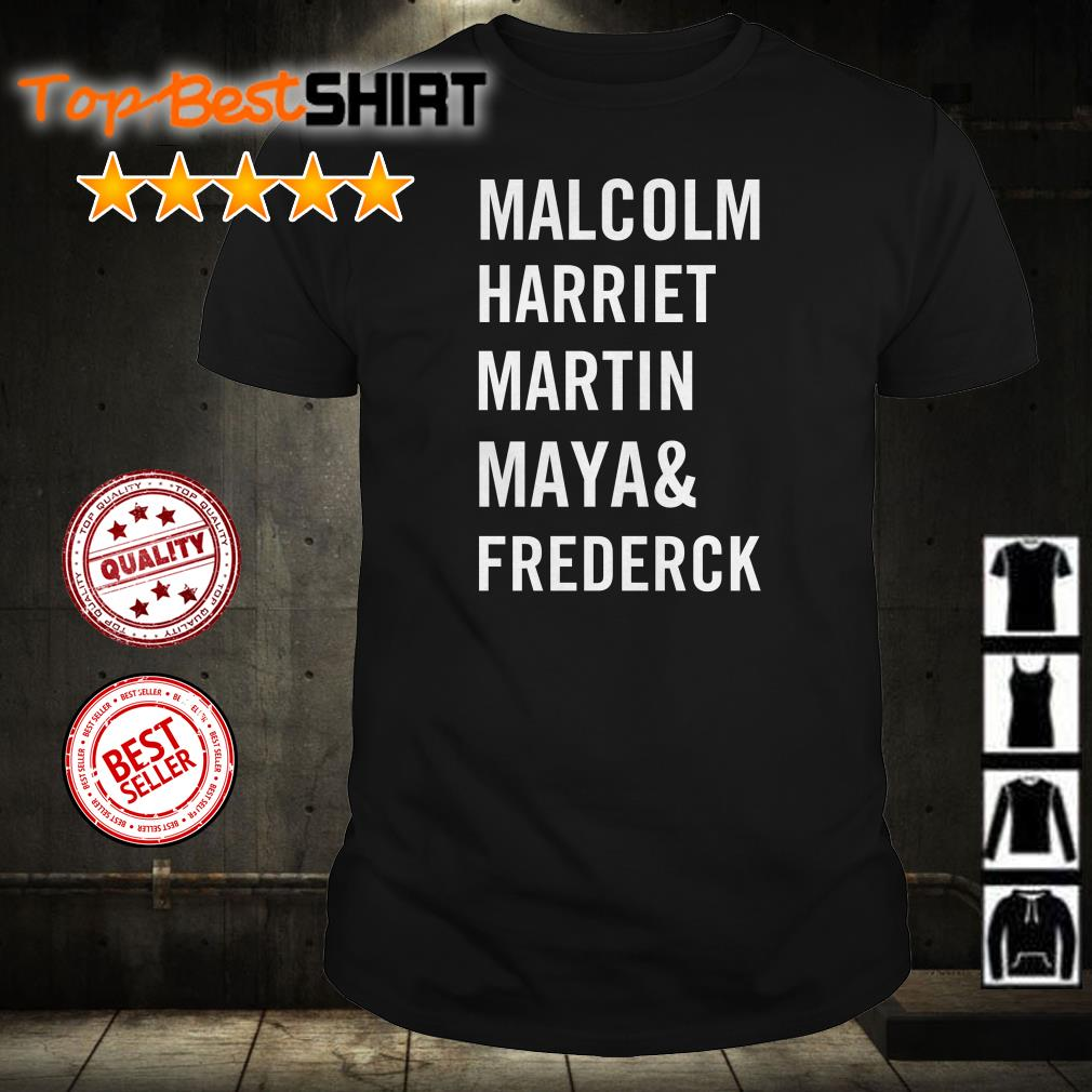 Malcolm Harriet Martin Maya and Frederick shirt from Nicefrogtees