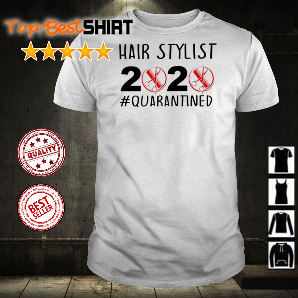 Hair Stylist 2020 #quarantined toilet paper shirt