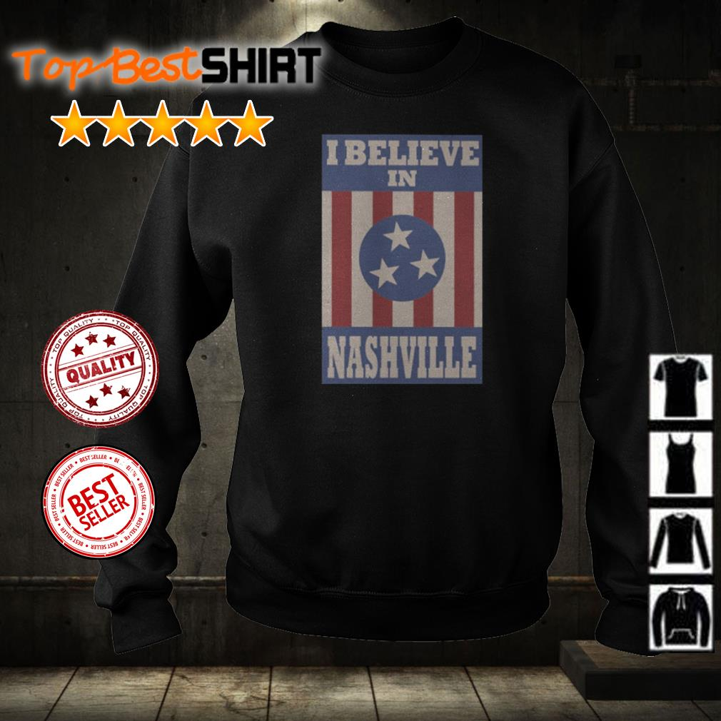 I believe in Nashville American Flag shirt
