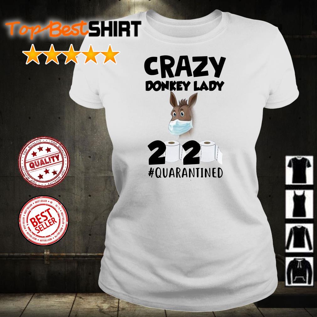 Crazy donkey lady 2020 #quarantined shirt