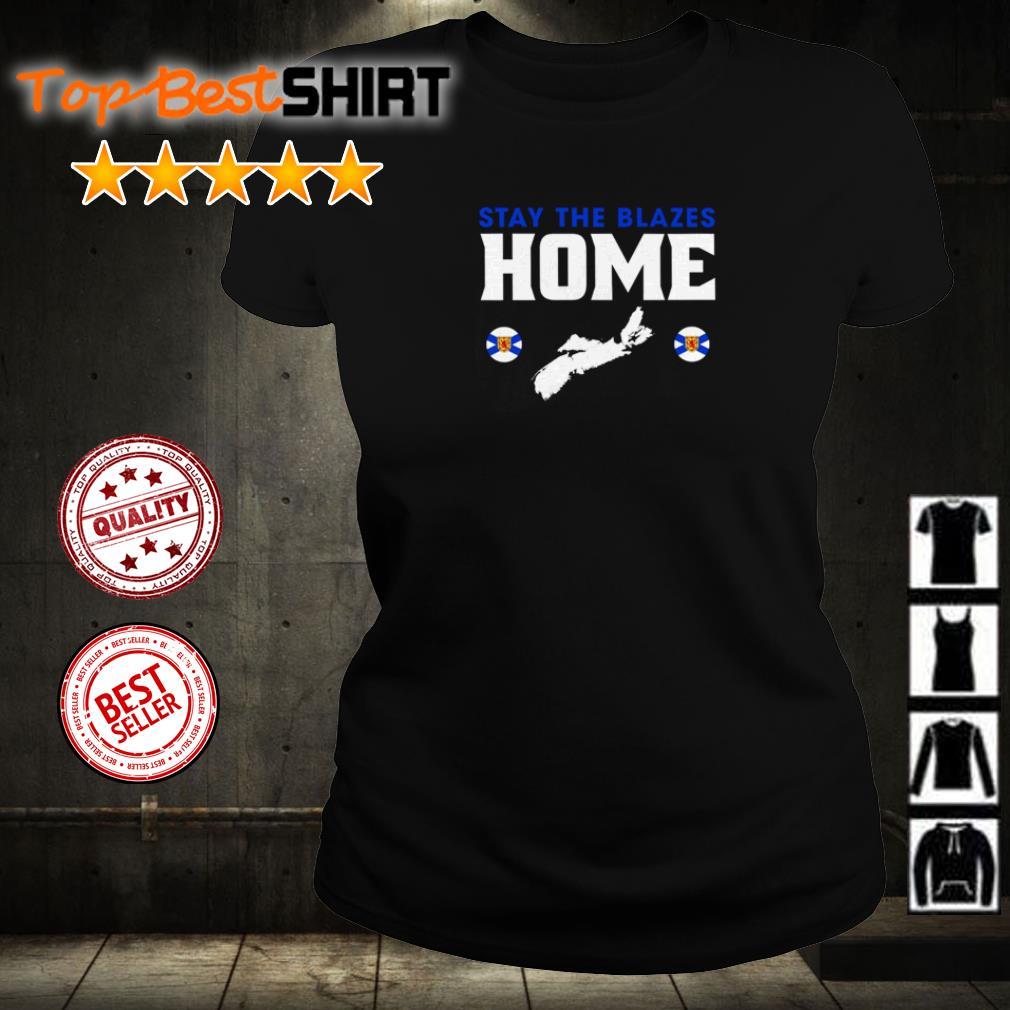 Nova Scotia Baseball stay the blazes home ladies tee