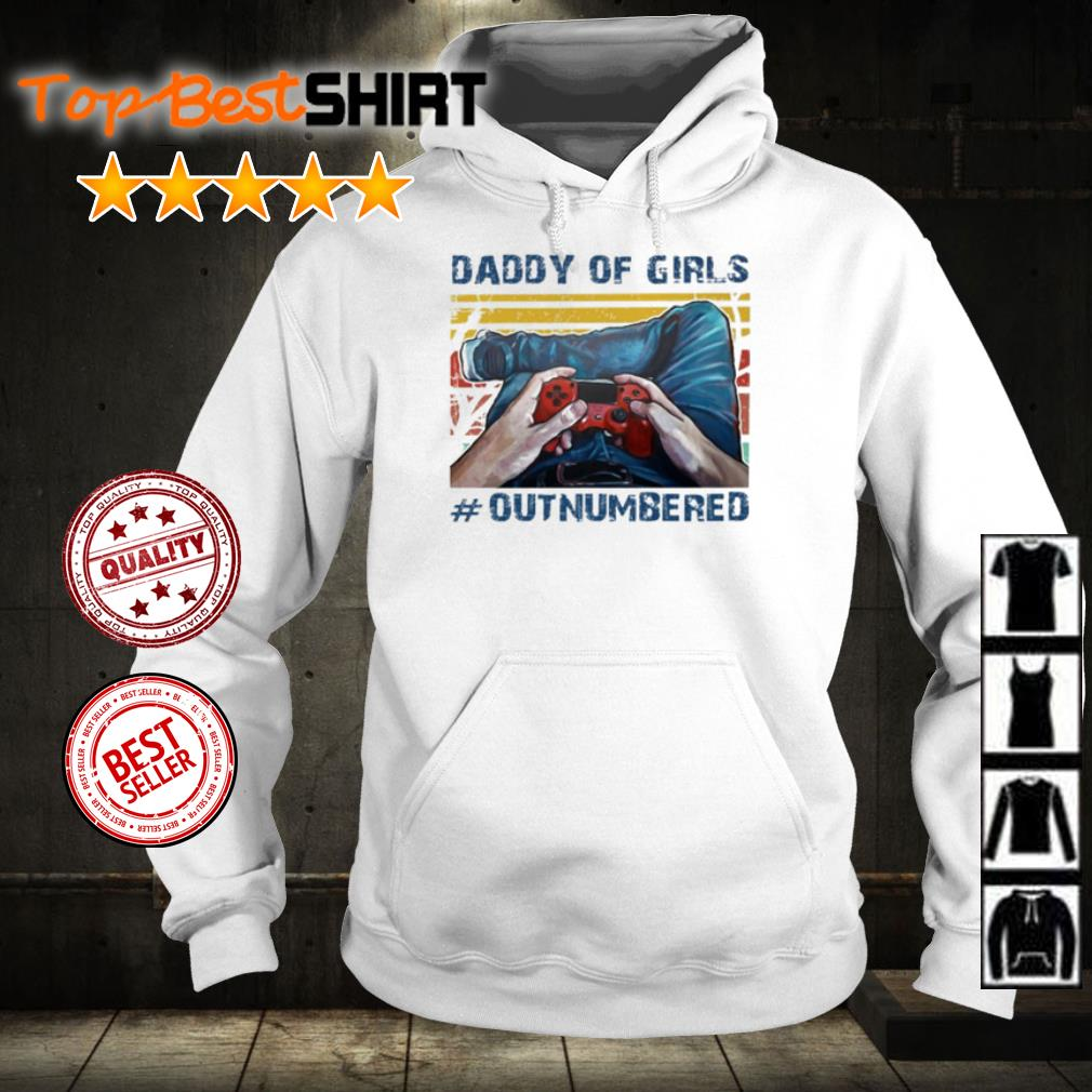 Daddy of girls #outnumbered vintage shirt