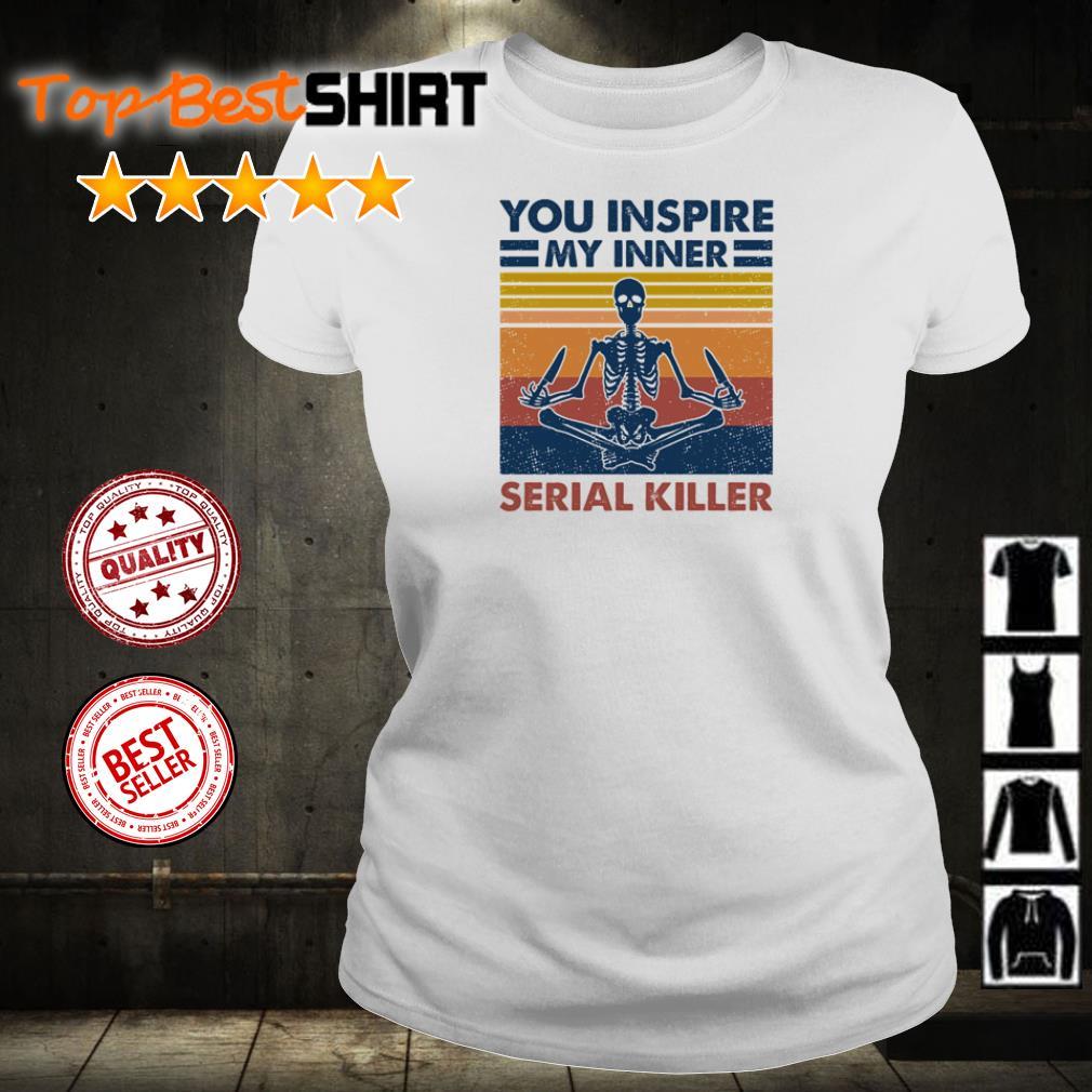You inspire serial killer vintage shirt
