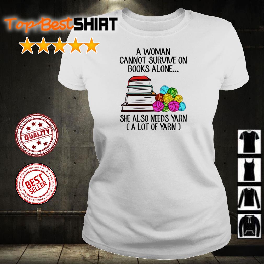 A woman cannot survive book yarn shirt