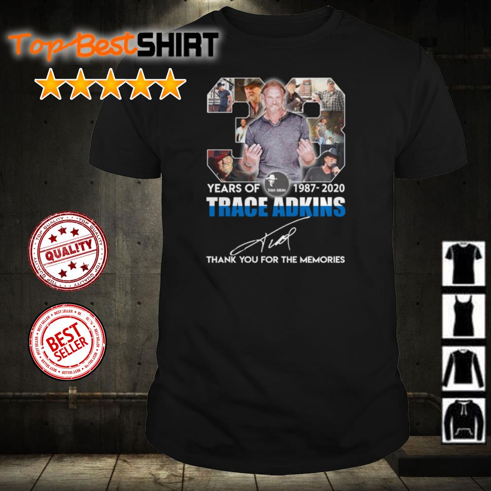33 years of Trace Adkins thank you for the memories shirt