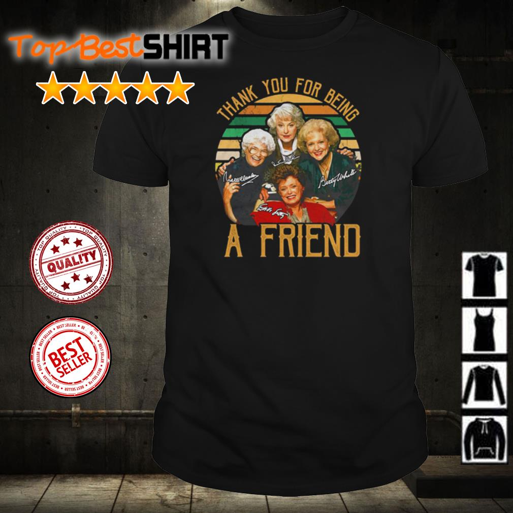 The Golden Girl thank you for being a friend shirt