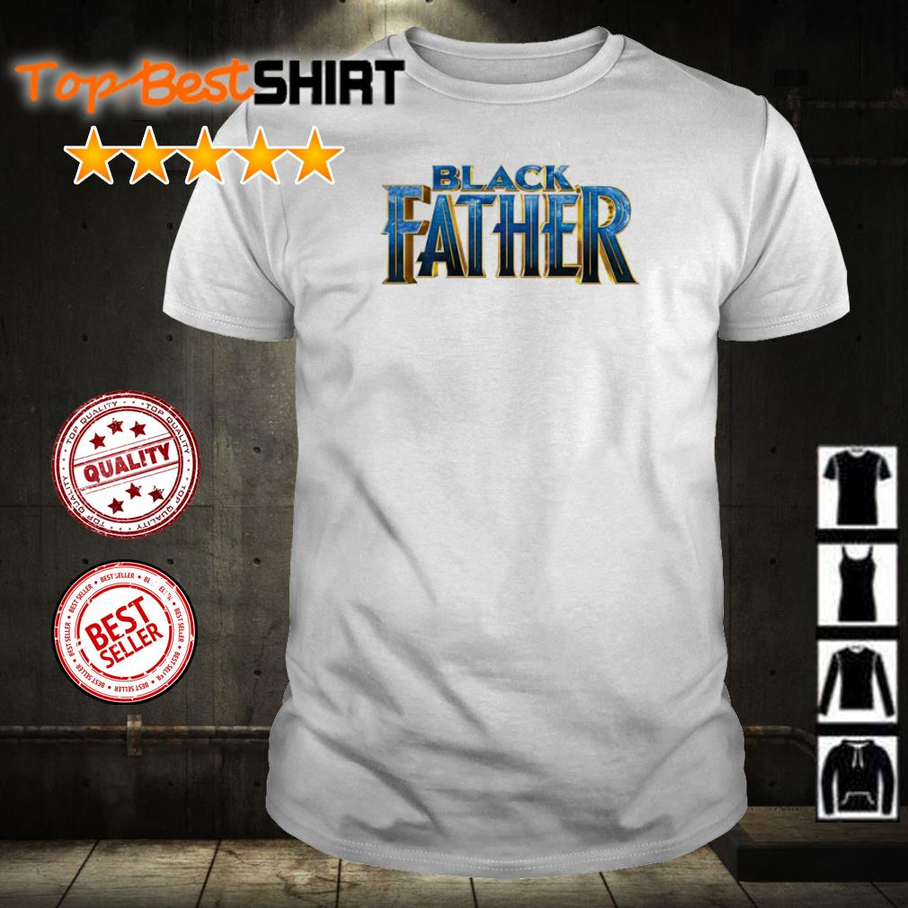 Official Black Father shirt