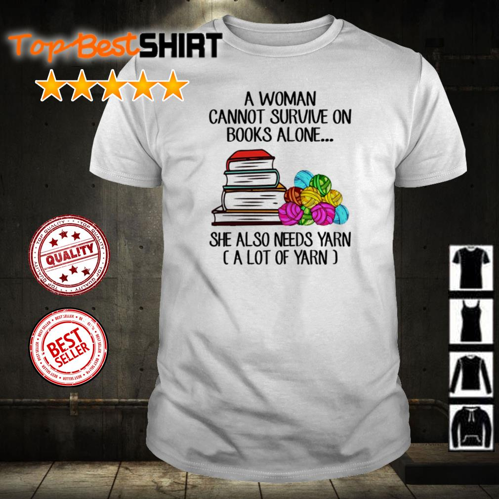 A woman cannot survive book yarn shirt