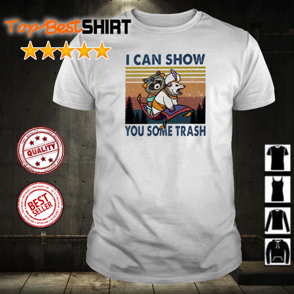 Raccoon and mouse I can show you some trash shirt