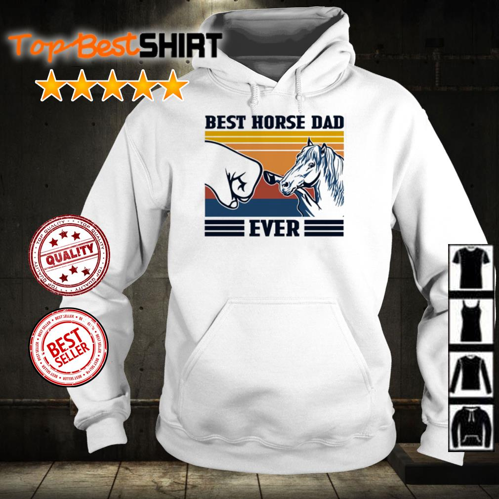 Best horse dad ever shirt