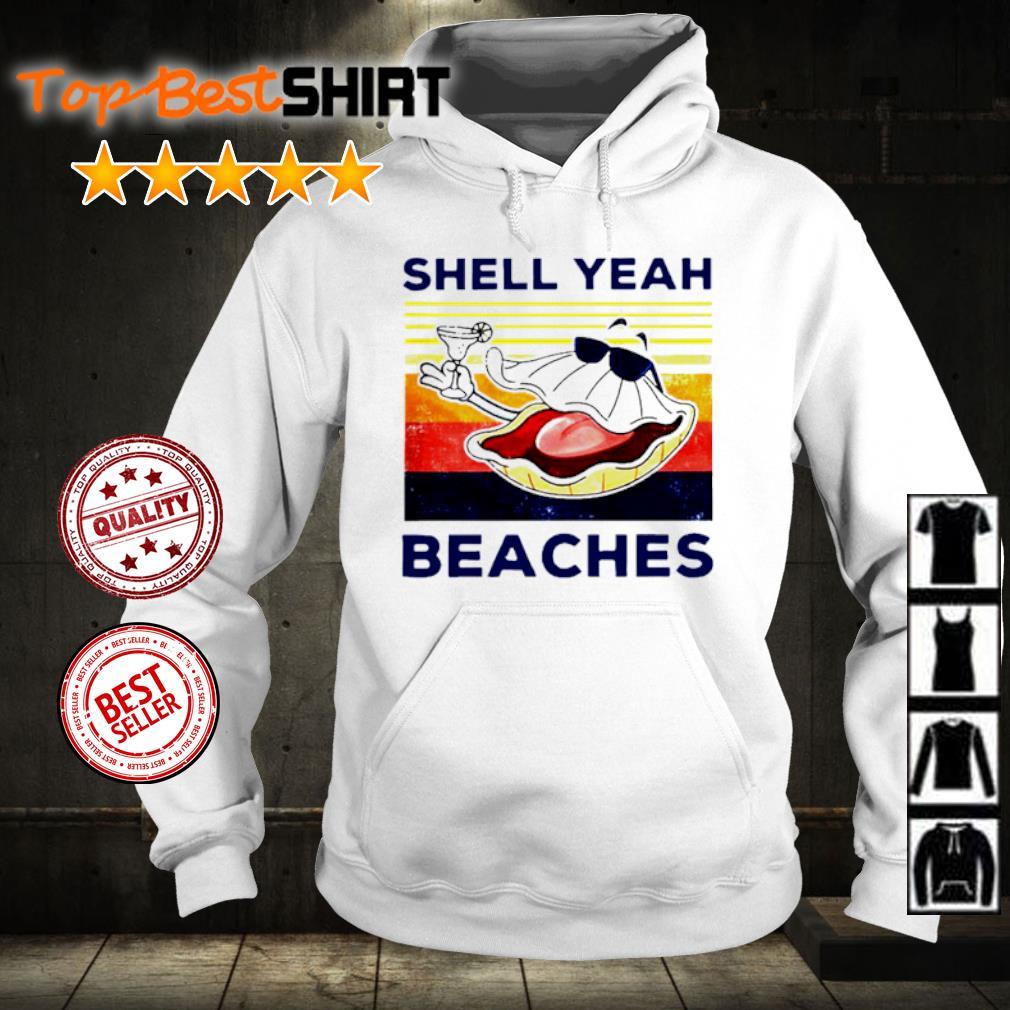 Shell yeah beaches vintage s hoodie