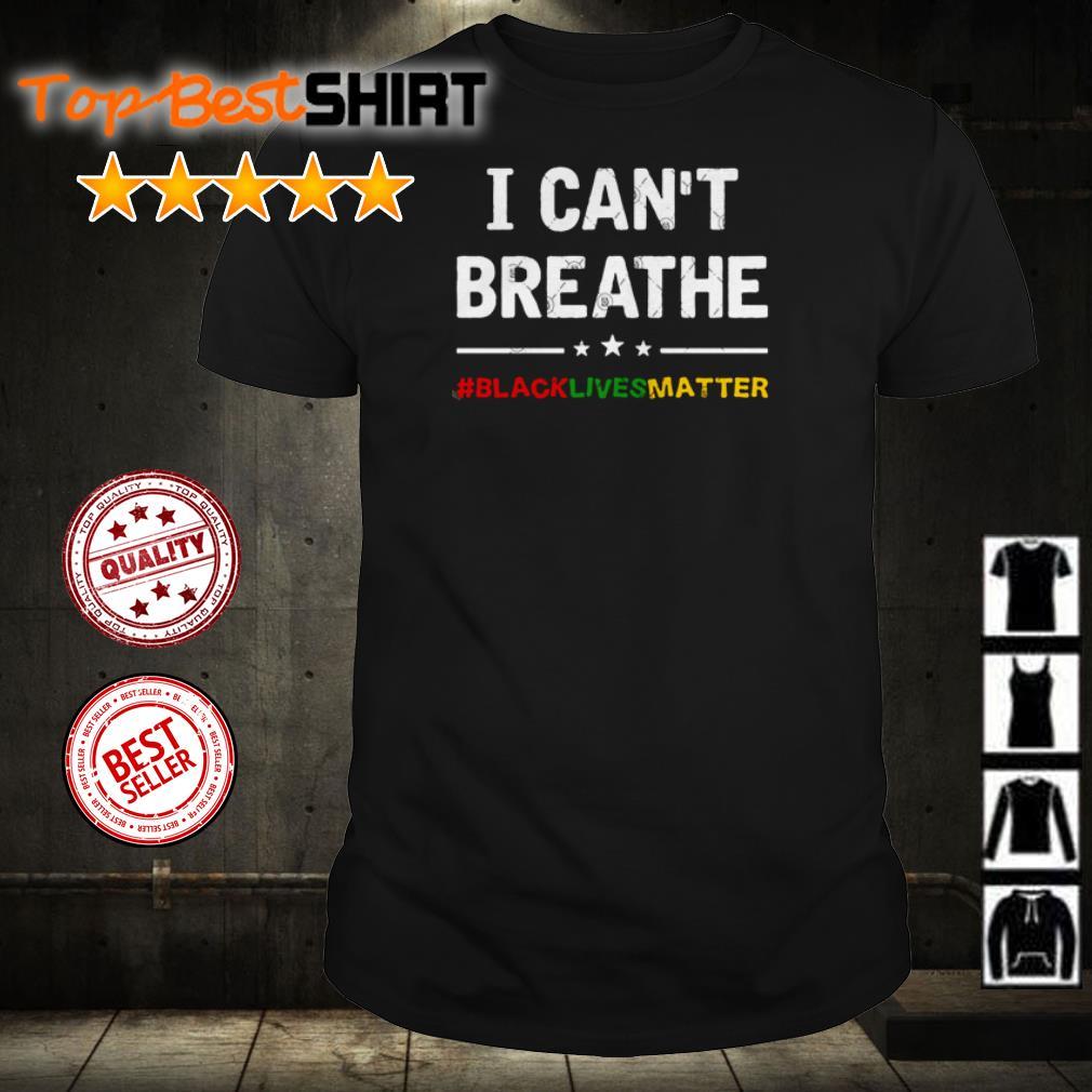 I can't breathe #blacklivesmatter shirt