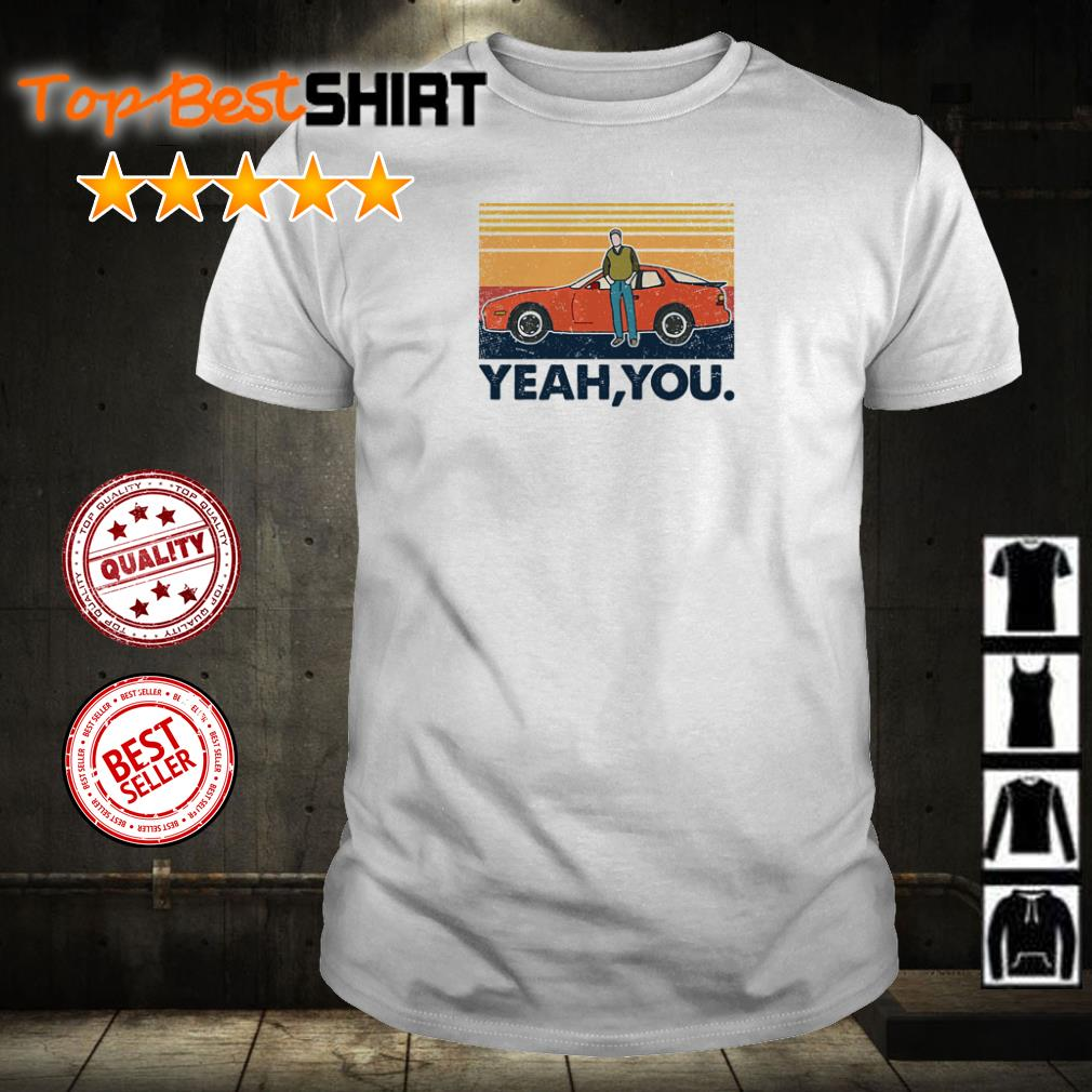 Orange car yeah you vintage shirt