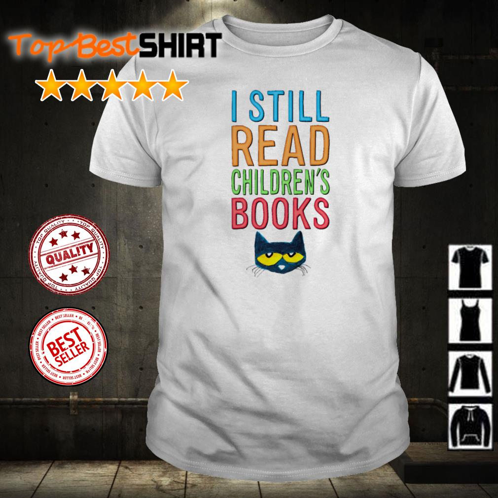 Cat I still read Children's books shirt