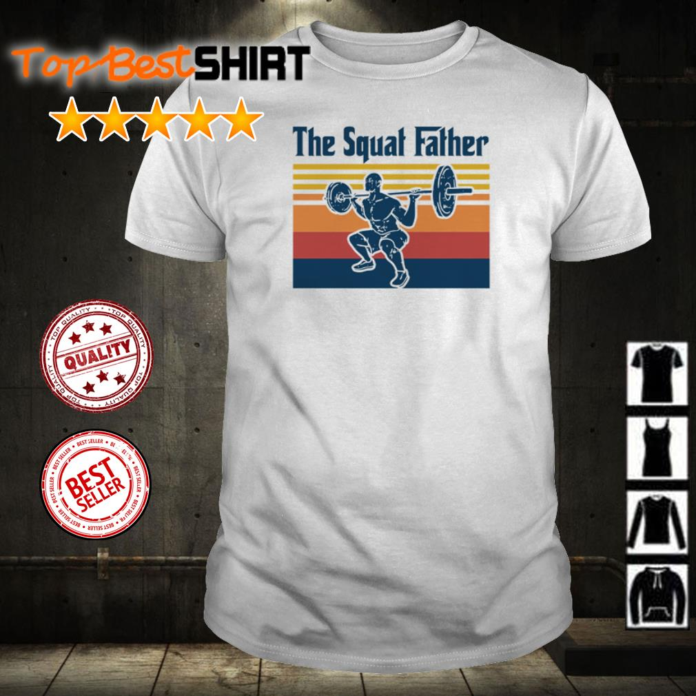 The Squat Father vintage shirt