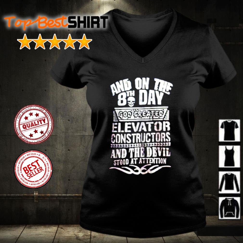 Skull and on the 8th day god created elevator constructors s v-neck-t-shirt