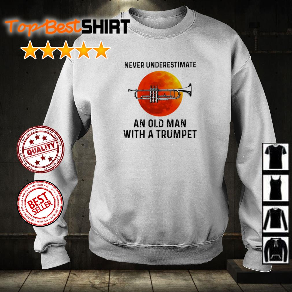 Never underestimate a old woman with a trumpet shirt