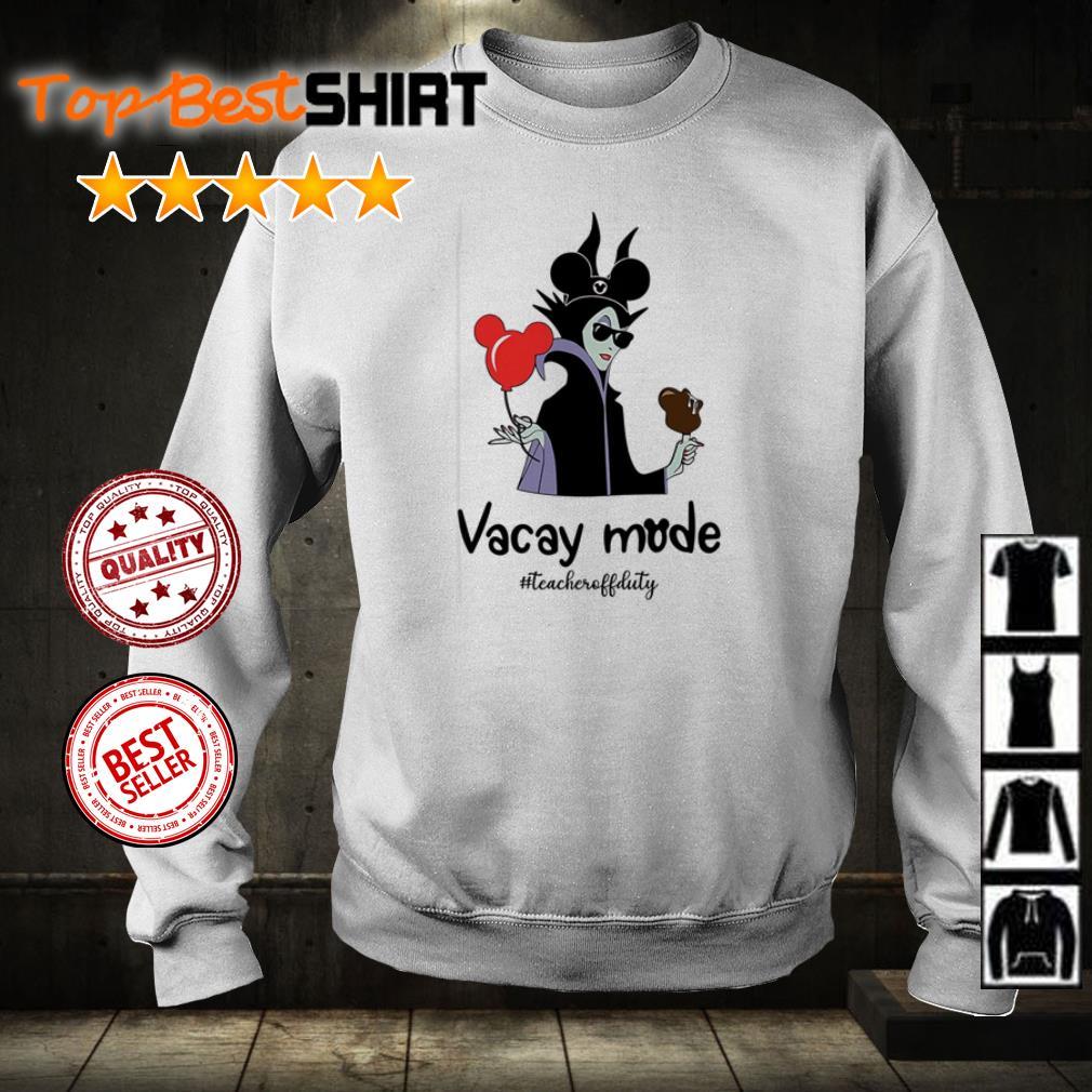 Maleficent vacay mode #teacheruffduty shirt