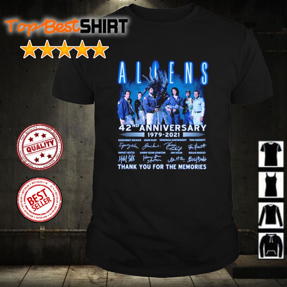 Aliens 42nd anniversary 1979 2021 thank you for the memories shirt