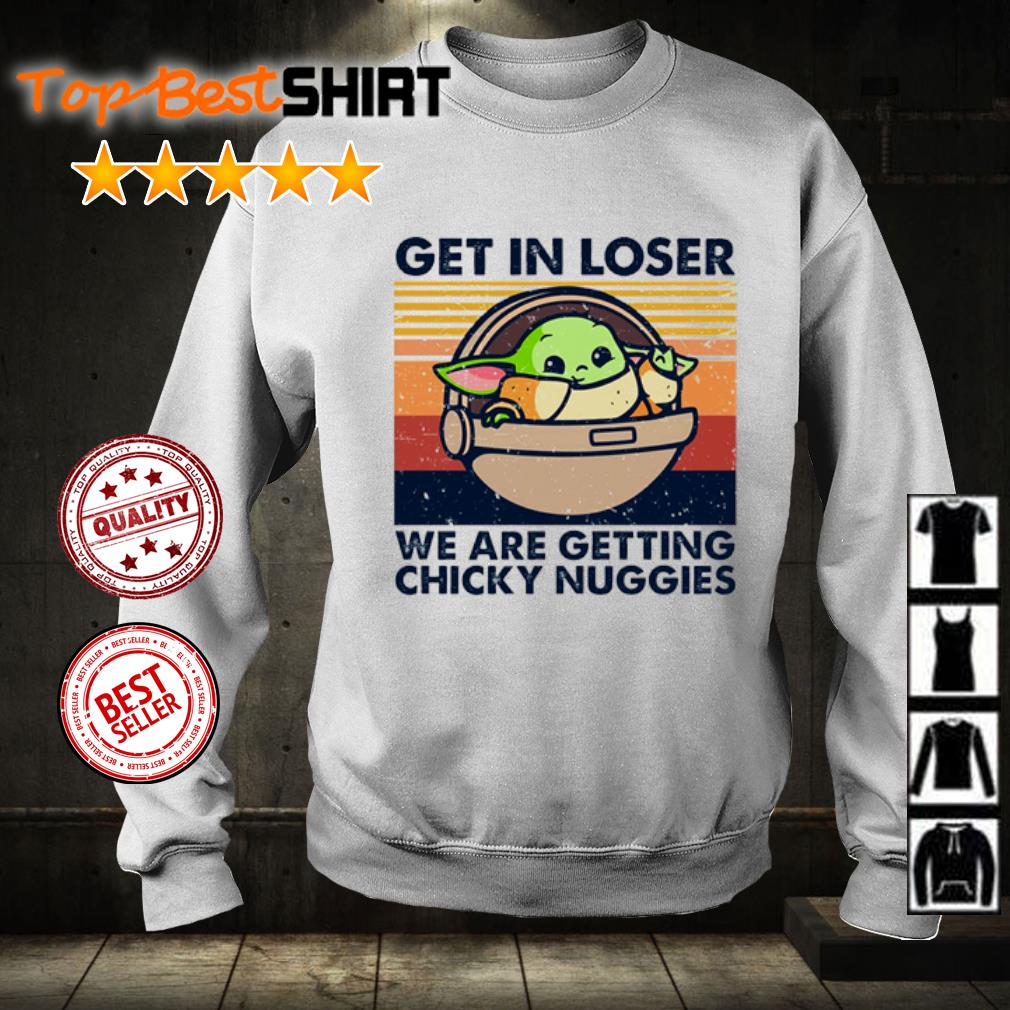 Baby Yoda get in loser we are getting chicky nuggies vintage s sweater