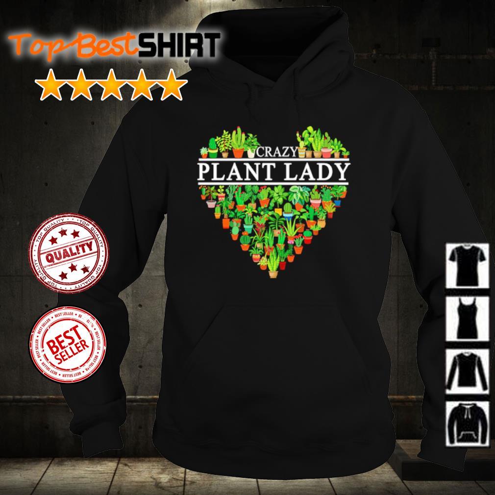 Crazy plant lady s hoodie