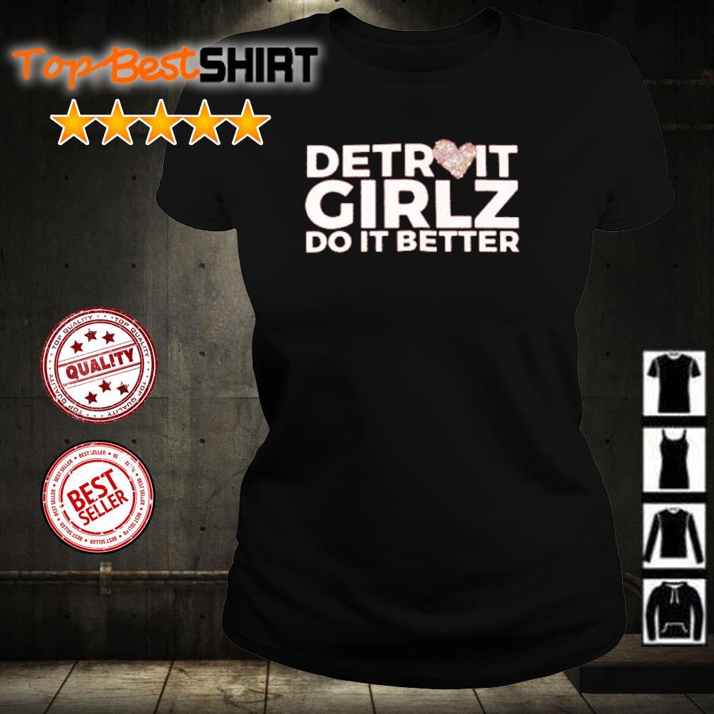 Detroit girlz do it better s ladies-tee