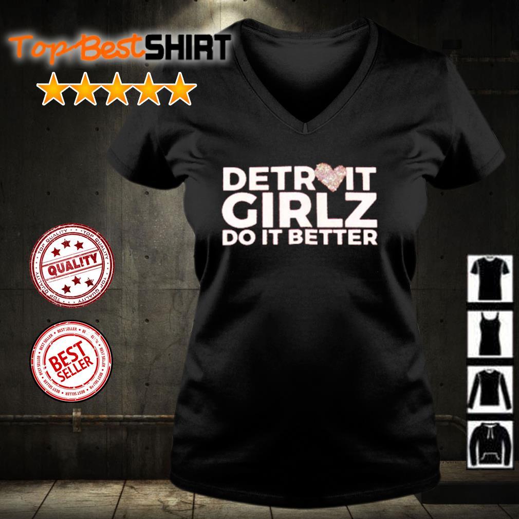 Detroit girlz do it better s v-neck-t-shirt