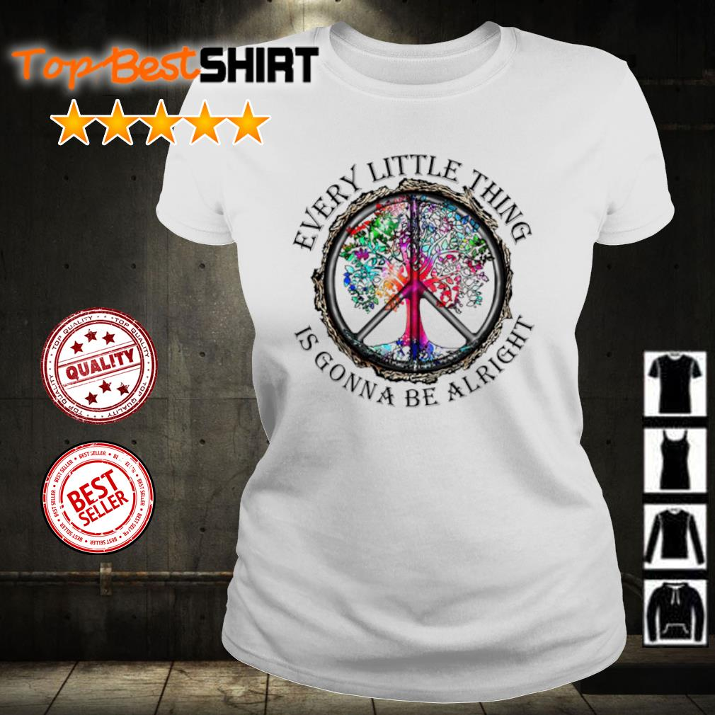 Hippie every little thing is gonna be alright s ladies-tee