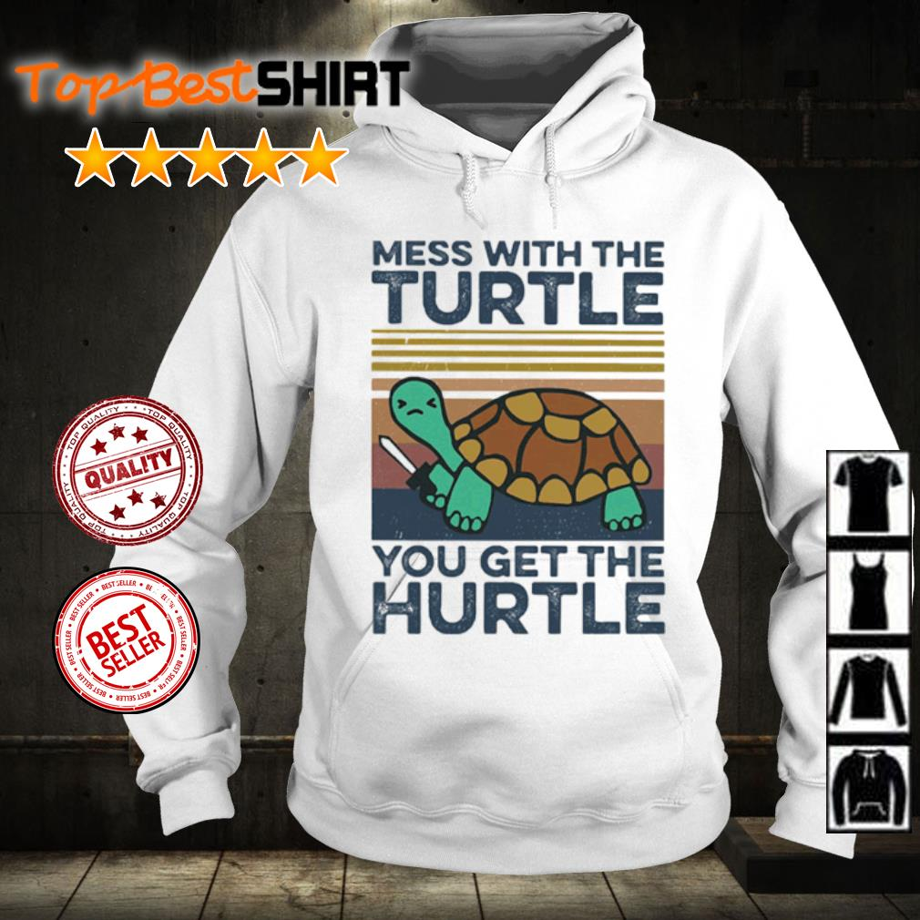 Mess with the turtle you get the hurtle vintage s hoodie