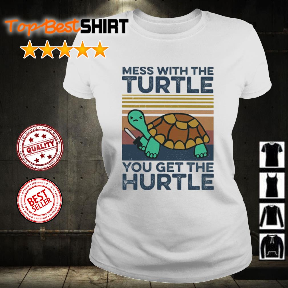Mess with the turtle you get the hurtle vintage s ladies-tee