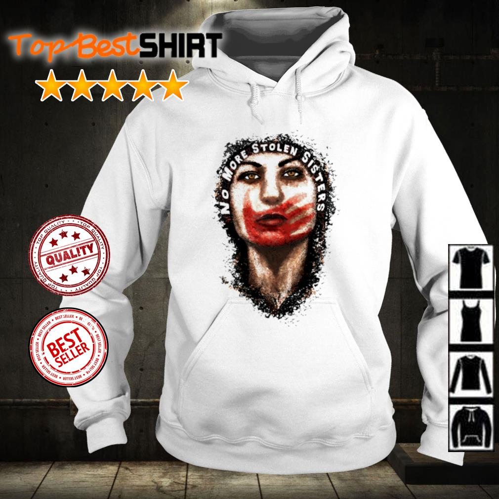 Official Native American no more stolen sisters s hoodie