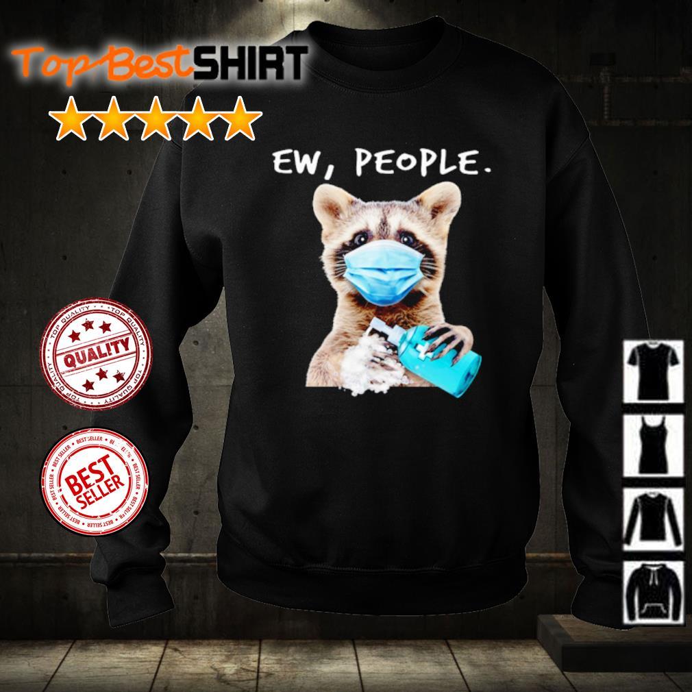 Raccoon Ew People Covid-19 s sweater