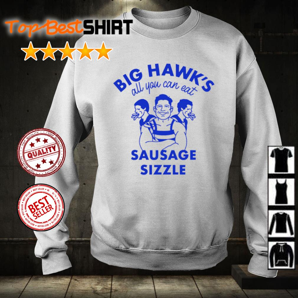 Big Hawk's all you can eat sausage sizzle s sweater
