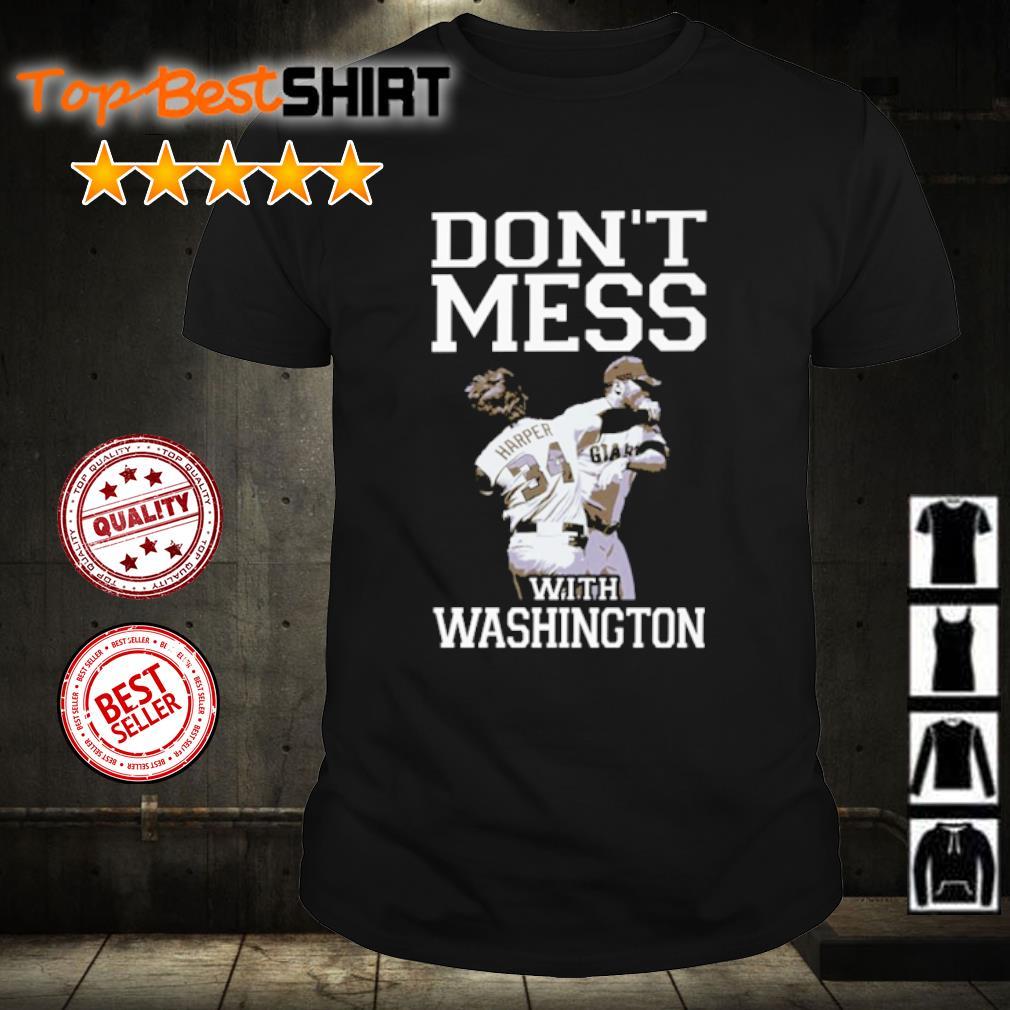 Bryce Harper Don't mess with washington shirt