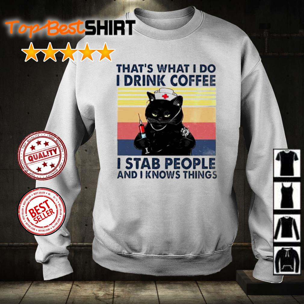 Cat That's what I do I drink coffee I stab people and I knows things vintage s sweater