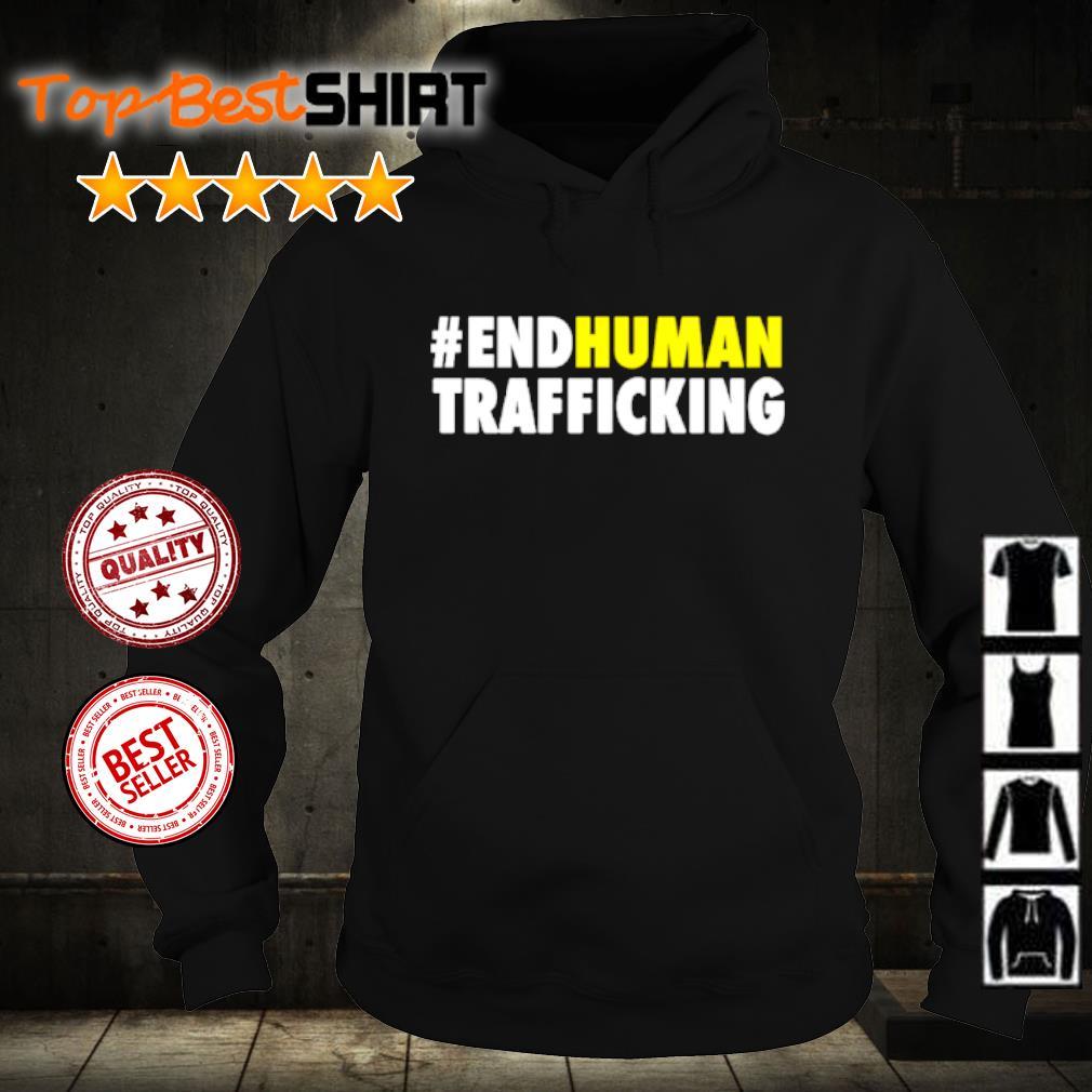 #endhuman End Human Trafficking s hoodie