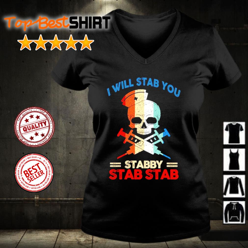 I will stab you stabby stab stab s v-neck-t-shirt