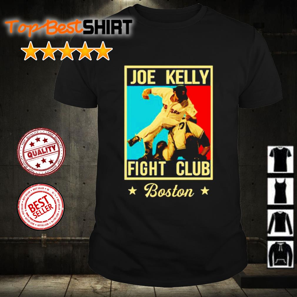 Joe Kelly fight club Boston shirt
