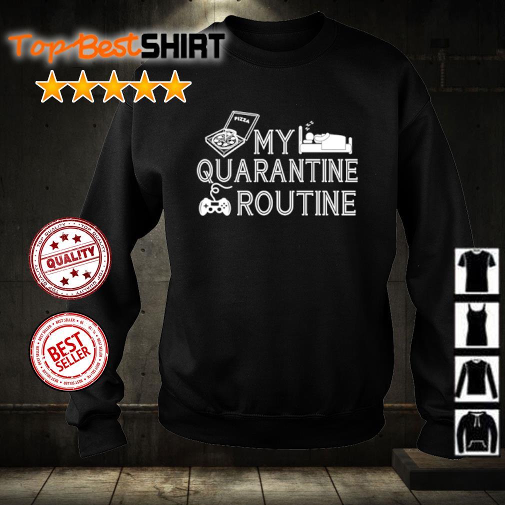 My quarantine routine s sweater