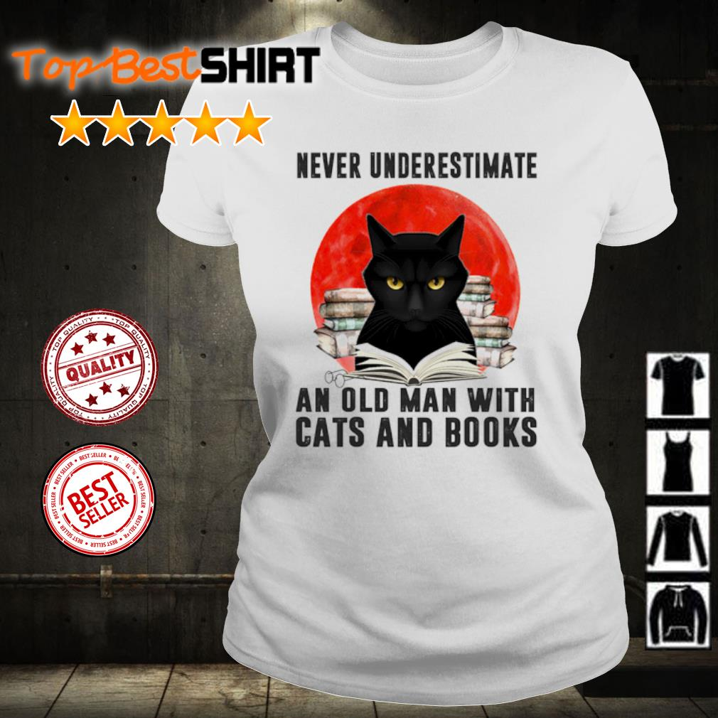 Never underestimate an old man and old man with cats and books s ladies-tee
