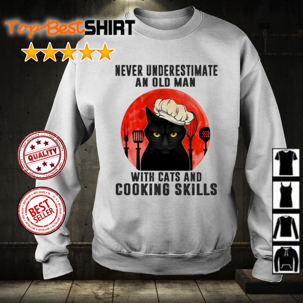 Never underestimate an old man with cats and cooking skills s sweater