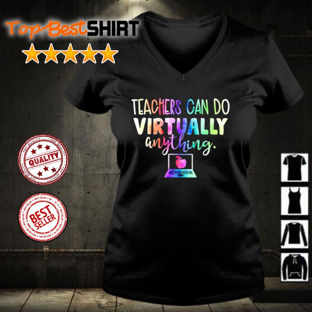 Teachers Can Do Virtually anything s v-neck-t-shirt