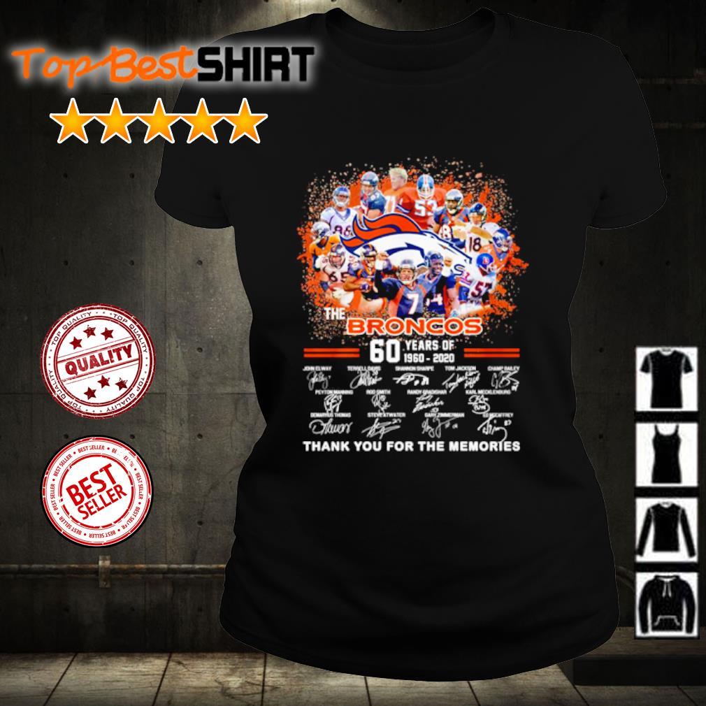 The Denver Broncos 60 years of 1960 2020 thank you for the memories s ladies-tee