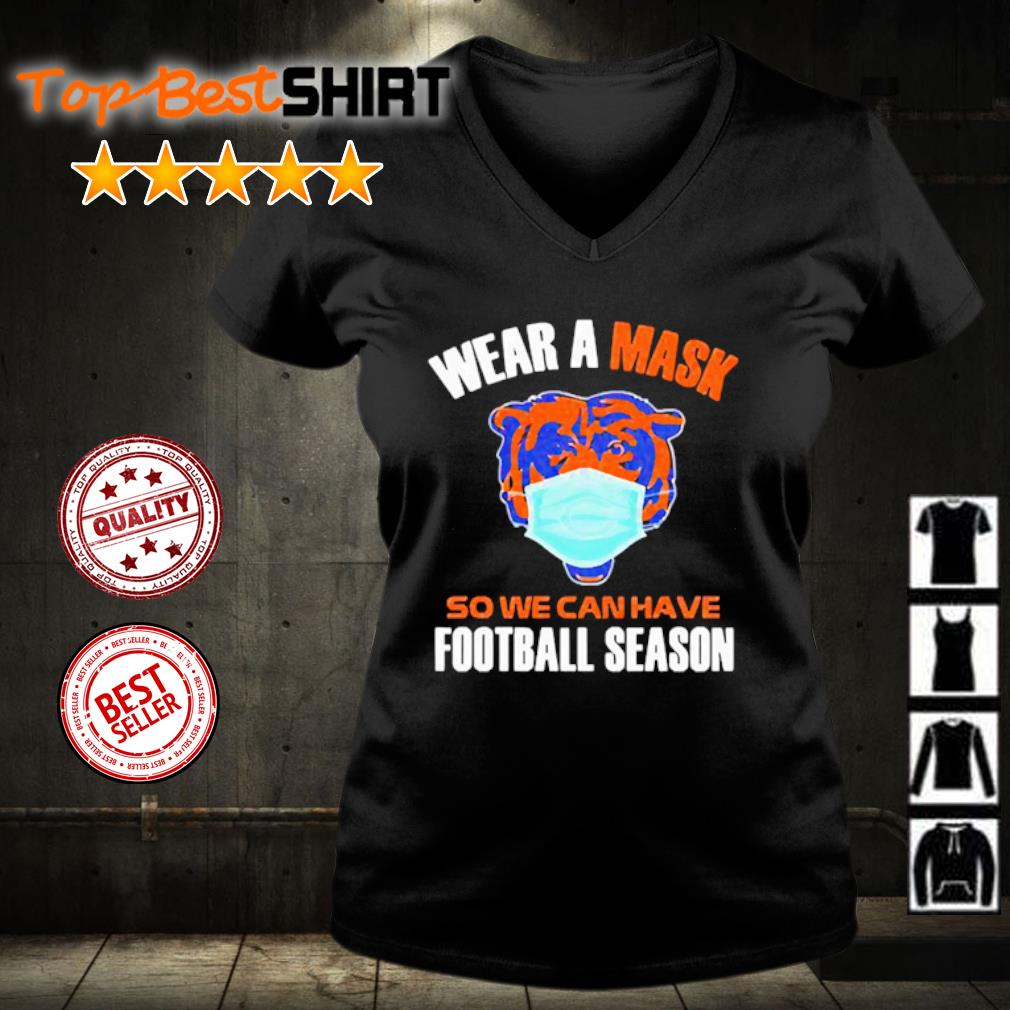 Wear a mask so we can have football season s v-neck-t-shirt