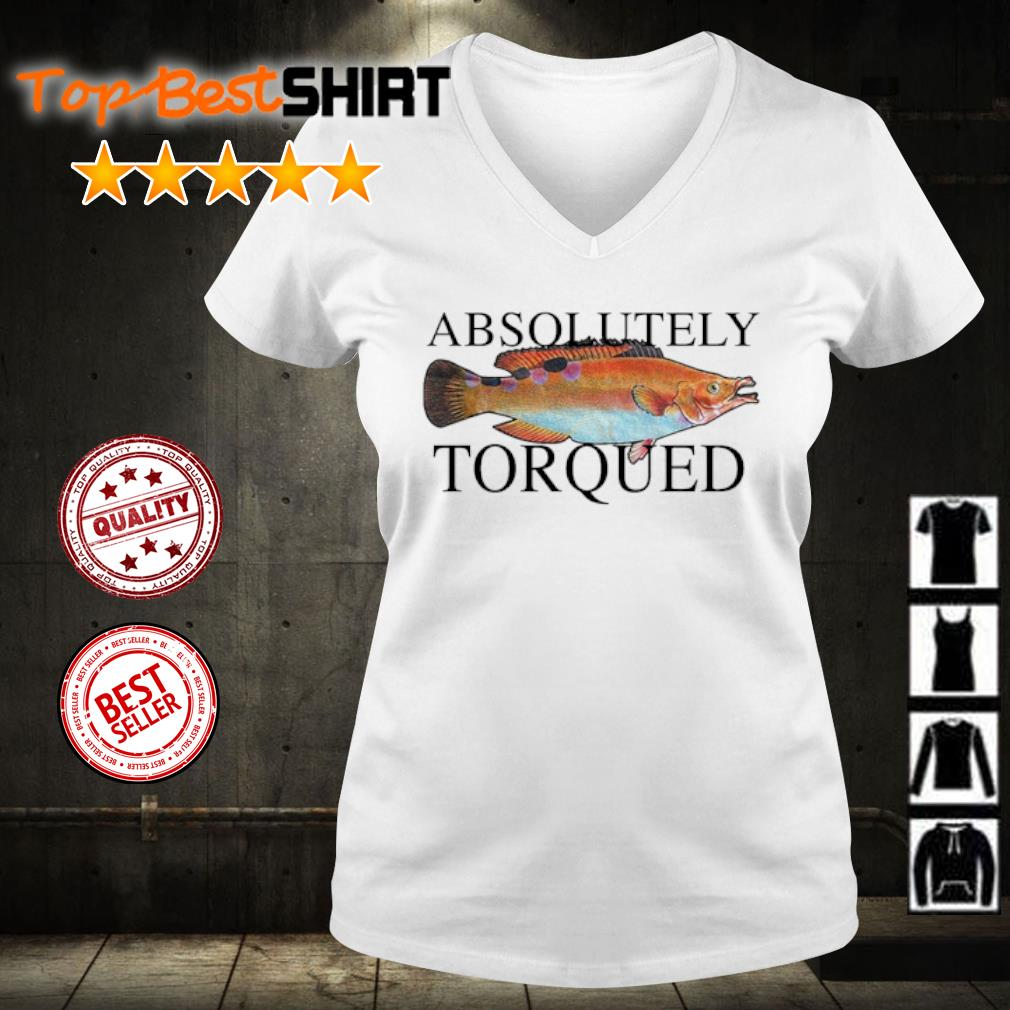 Absolutely torqued fish s v-neck-t-shirt